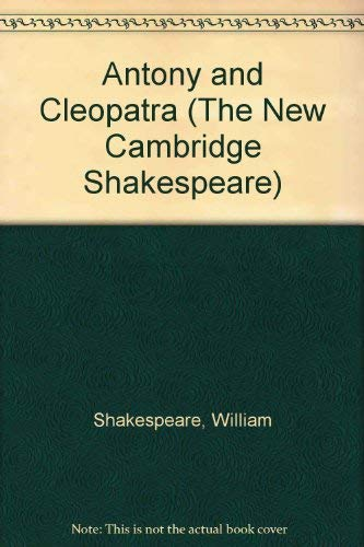 9780521252560: Antony and Cleopatra (The New Cambridge Shakespeare)