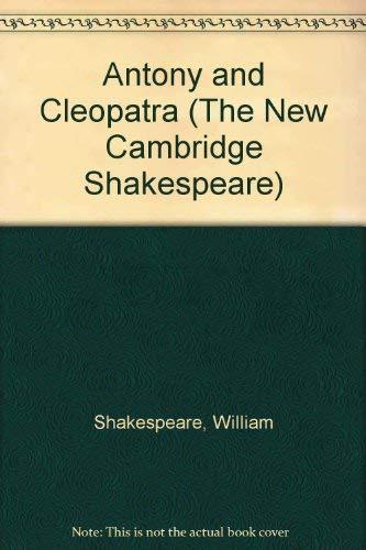 9780521252560: Antony and Cleopatra (The New Cambridge Shakespeare)