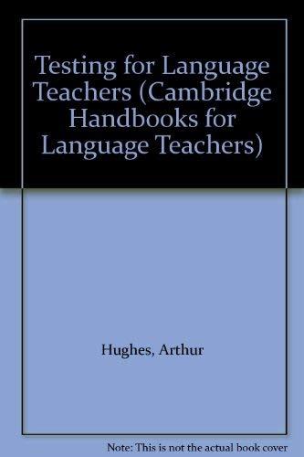 9780521252645: Testing for Language Teachers (Cambridge Handbooks for Language Teachers)