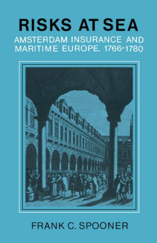 9780521252751: Risks at Sea: Amsterdam Insurance and Maritime Europe, 1766-1780