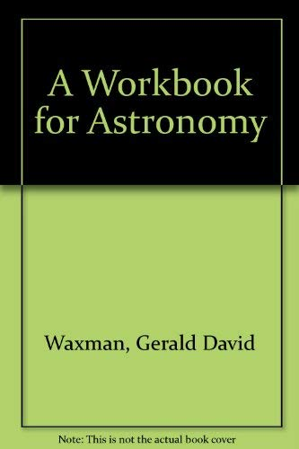 9780521253123: A Workbook for Astronomy