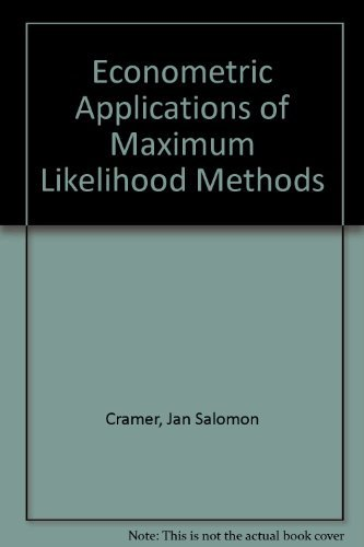 9780521253178: Econometric Applications of Maximum Likelihood Methods