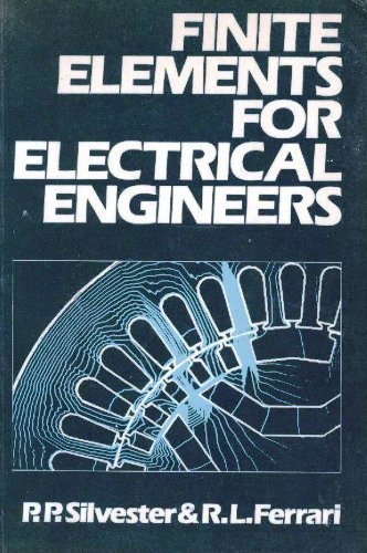 9780521253215: Finite Elements for Electrical Engineers