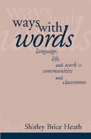 9780521253345: Ways with Words: Language, Life and Work in Communities and Classrooms
