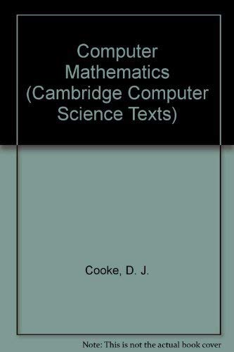 9780521253413: Computer Mathematics