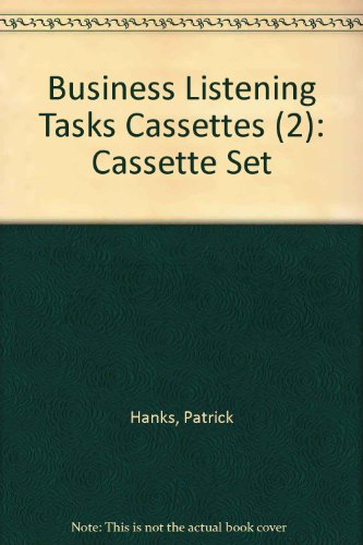 Business Listening Tasks Cassettes (2) (0521253454) by Hanks, Patrick; Corbett, Jim