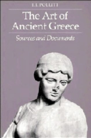 9780521253680: The Art of Ancient Greece: Sources and Documents