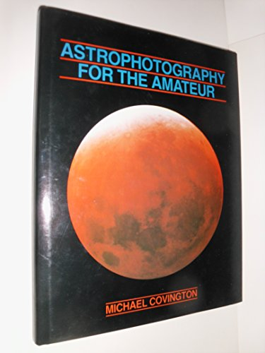 9780521253918: Astrophotography for the Amateur