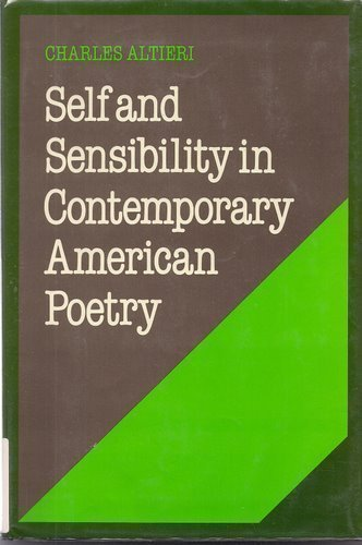 Self and Sensibility in Contemporary American Poetry: Altieri, Charles
