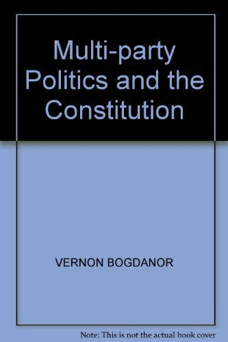 9780521255240: Multi-party Politics and the Constitution