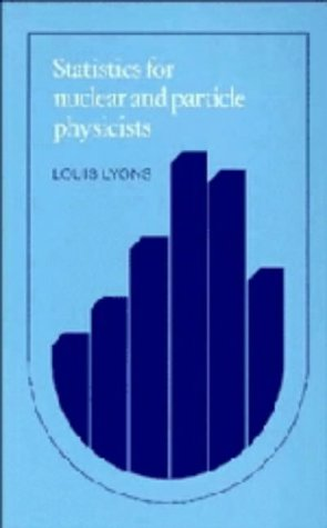 9780521255400: Statistics for Nuclear and Particle Physicists