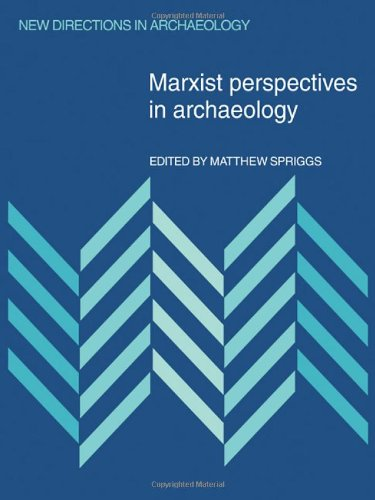 9780521255448: Marxist Perspectives in Archaeology (New Directions in Archaeology)