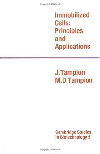 9780521255561: Immobilized Cells: Principles and Applications (Cambridge Studies in Biotechnology)