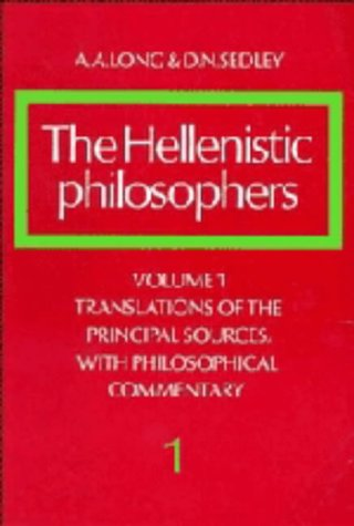 9780521255615: The Hellenistic Philosophers: Volume 1, Translations of the Principal Sources with Philosophical Commentary