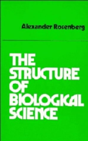 9780521255660: The Structure of Biological Science