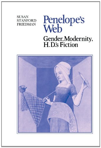 9780521255790: Penelope's Web: Gender, Modernity, H. D.'s Fiction (Cambridge Studies in American Literature and Culture)