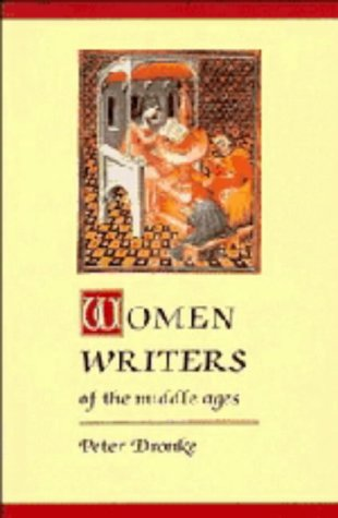 9780521255806: Women Writers of the Middle Ages: A Critical Study of Texts from Perpetua to Marguerite Porete