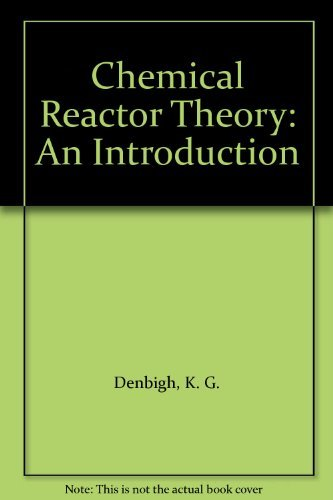 9780521256452: Chemical Reactor Theory: An Introduction