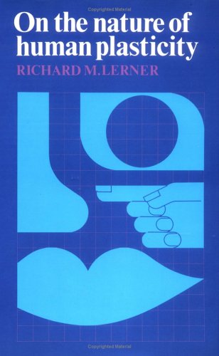 On the Nature of Human Plasticity (0521256518) by Lerner, Richard M.