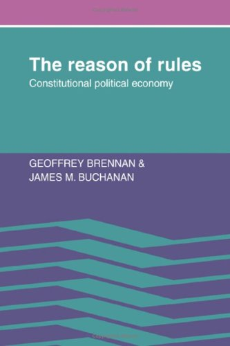9780521256551: The Reason of Rules: Constitutional Political Economy: Constituitional Political Economy