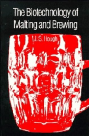 9780521256728: The Biotechnology of Malting and Brewing (Cambridge Studies in Biotechnology)