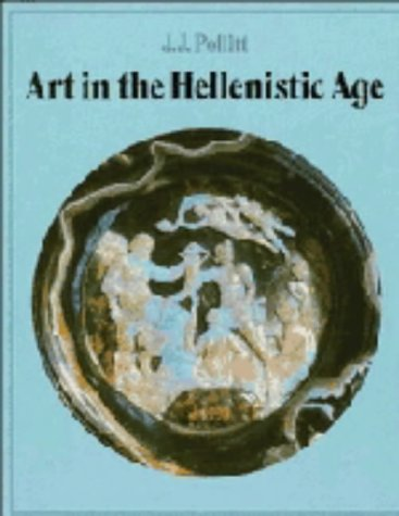 9780521257121: Art in the Hellenistic Age