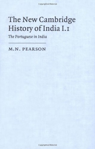 9780521257138: The New Cambridge History of India, Volume 1, Part 1: The Portuguese in India