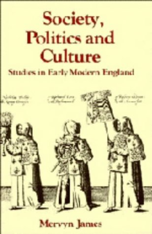 9780521257183: Society, Politics and Culture: Studies in Early Modern England (Past and Present Publications)