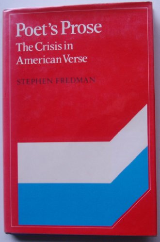 9780521257220: Poet's Prose: The Crisis in American Verse First Edition