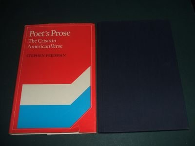 Poet's Prose: The Crisis in American Verse First Edition (Cambridge Studies in American ...