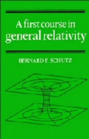 9780521257701: A First Course in General Relativity