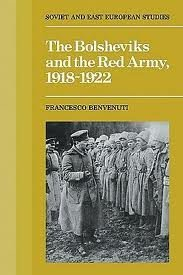 9780521257718: The Bolsheviks and the Red Army 1918–1921 (Cambridge Russian, Soviet and Post-Soviet Studies)