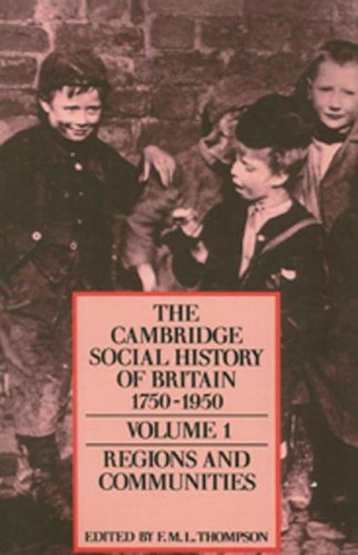 9780521257886: 001: The Cambridge Social History of Britain, 1750-1950 (The Cambridge Social History of Britain, 1750-1950 3 Volume Hardback Set) (Volume 1)