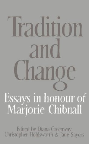 9780521257930: Tradition and Change: Essays in Honour of Marjorie Chibnall Presented by her Friends on the Occasion of her Seventieth Birthday