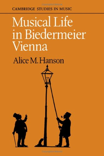 9780521257992: Musical Life in Biedermeier Vienna (Cambridge Studies in Music)