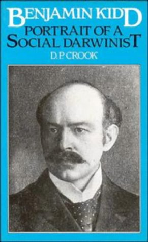9780521258043: Benjamin Kidd: Portrait of a Social Darwinist