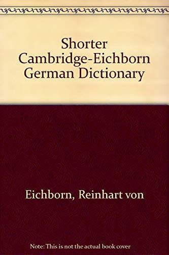 Shorter Cambridge-Eichborn German Dictionary: Eichborn, Reinhart von