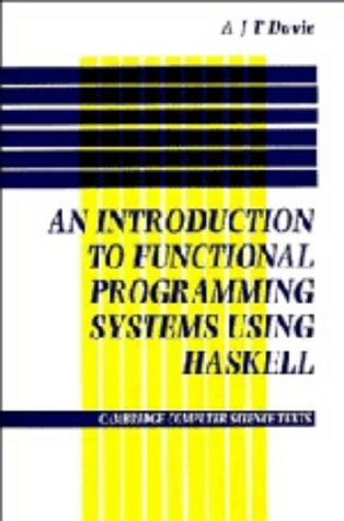 9780521258302: Introduction to Functional Programming Systems Using Haskell (Cambridge Computer Science Texts)