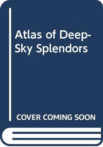 9780521258340: Atlas of Deep-Sky Splendors