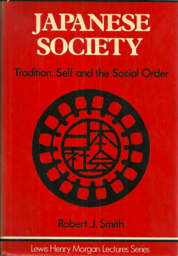 9780521258432: Japanese Society: Tradition, Self, and the Social Order (Lewis Henry Morgan Lectures)