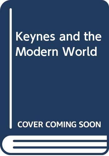 9780521258531: Keynes and the Modern World