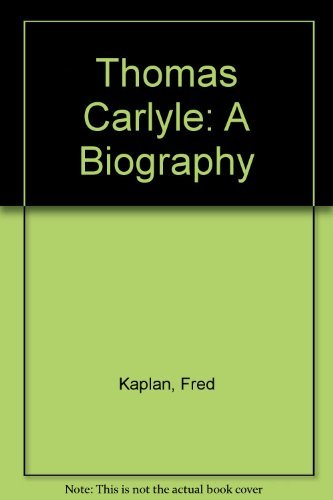 9780521258548: Thomas Carlyle: A Biography