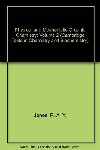 9780521258630: Physical and Mechanistic Organic Chemistry: Volume 2 (Cambridge Texts in Chemistry and Biochemistry)