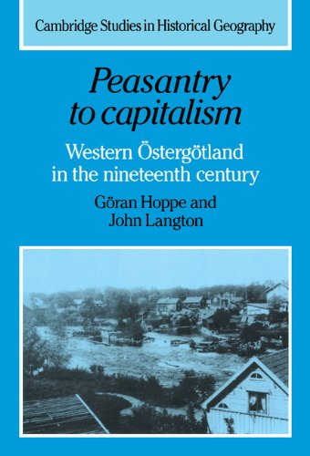 9780521259101: Peasantry to Capitalism: Western Östergötland in the Nineteenth Century (Cambridge Studies in Historical Geography)