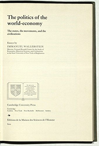 9780521259187: The Politics of the World-Economy: The States, the Movements and the Civilizations (Studies in Modern Capitalism)