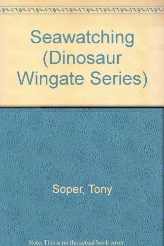 9780521259453: Seawatching (Dinosaur Wingate Series)