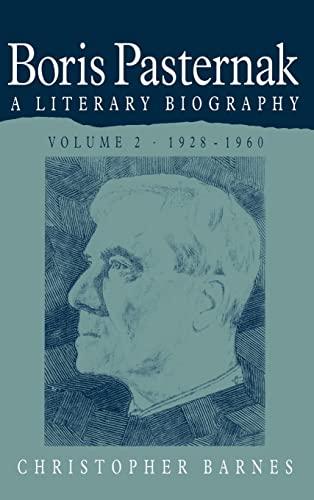 9780521259583: Boris Pasternak: Volume 2, 1928-1960 Hardback: A Literary Biography: 1928-1960 v. 2 (Boris Pasternak: A Literary Biography)