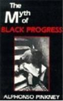 The Myth of Black Progress: Alphonso Pinkney