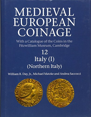 9780521260213: Medieval European Coinage: Volume 12, Northern Italy