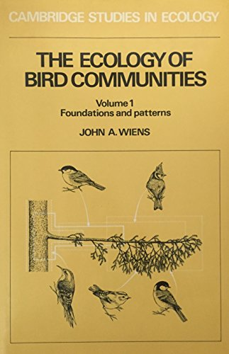 9780521260305: The Ecology of Bird Communities: Volume 1, Foundations and Patterns (Cambridge Studies in Ecology) (v. 1)